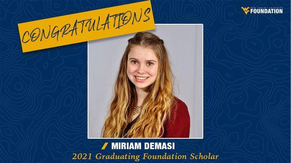 WVU Foundation - Congratulations Miriam Demasi - 2021 Graduating Foundation Scholar
