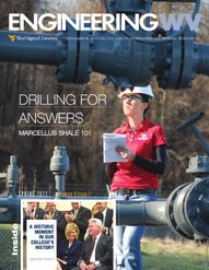 Engineering WV Magazine - Drilling for answers
