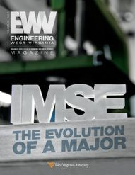 Engineering West Virginia Magazine - IMSE The Evolution of a Major