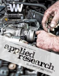 Engineering West Virginia Magazine - Applied research, development and testing