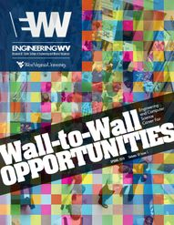 Engineering WV Magazine -  Wall-to-wall opportunities
